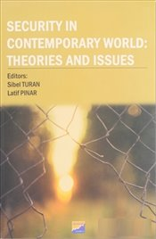 Security in Contemporary World : Theories and Issues - Turan, Sibel