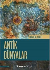 Antik Dünyalar - Scott, Michael