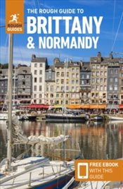 Rough Guide To Brittany & Normandy : Travel Guide With Free Ebook - Guides, Rough
