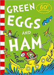 Green Eggs and Ham : 60th Birthday Edition - Dr. Seuss