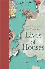 Lives of Houses - Lee, Hermione