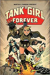 Tank Girl On Going Volume 2 : Tank Girl Forever - Martin, Alan