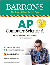AP Computer Science A : With 6 Practice Tests - Teukolsky, Roselyn