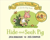 Hide-and-Seek Pig : 20th Anniversary Edition - Donaldson, Julia