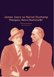 James Joyce ve Marcel Duchamp - Anastasi, William