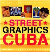 STREET GRAPHICS : CUBA - DAWSON, BARRY