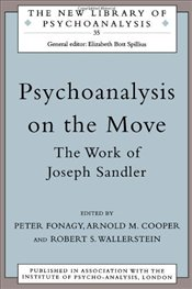 PSYCHOANALYSIS ON THE MOVE : WORK OF JOSEPH SANDLER - COOPER, A.