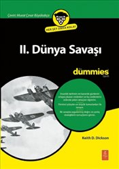 2. Dünya Savaşı For Dummies - Dickson, Keith D.