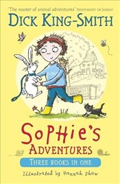 Sophies Adventures  - Smith, Dick King