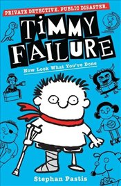 Timmy Failure : Now Look What Youve Done - Pastis, Stephan