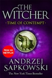 Time of Contempt : Witcher 2 - Sapkowski, Andrzej