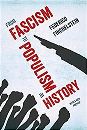 From Fascism to Populism in History - Finchelstein, Federico