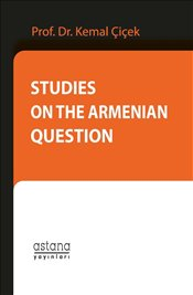 Studies on the Armenian Question - Çiçek, Kemal