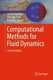Computational Methods For Fluid Dynamics - Street, Robert L.