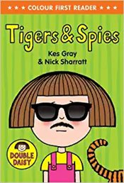 Colour First Reader : Daisy - Tigers and Spies - Gray, Kes