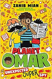 Planet Omar : Unexpected Super Spy - Mian, Zanib