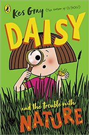 Daisy and The Trouble with Nature - Gray, Kes