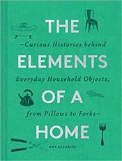 Elements of a Home - Azzarito, Amy