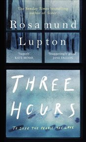 Three Hours - Lupton, Rosamund