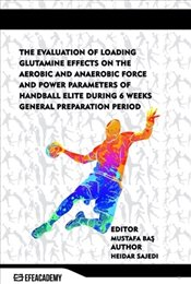 Evaluation of Loading Glutamine Effects On The Aerobic And Anaerobic Force And Power Parameters Of H - Sajedi, Heidar
