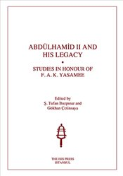 Abdülhamid and His Legacy - YASAMEE, F.A.K.
