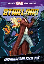 Star-Lord : Knowheredan Kaçış Yok - Wyatt, Chris