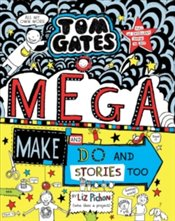 Tom Gates: Mega Make and Do (and Stories Too!) : 16 - Pichon, Liz