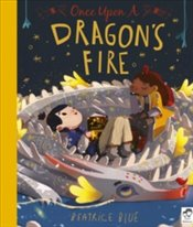 Once Upon a Dragons Fire - Blue, Beatrice