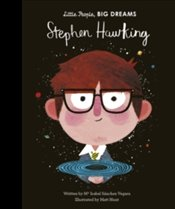 Stephen Hawking : Little People, Big Dreams - Vegara, Isabel Sanchez