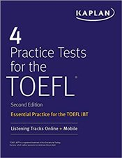 4 Practice Tests for the TOEFL -