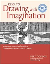 Keys to Drawing with Imagination - Dodson, Bert