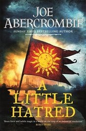 Little Hatred : Age of Madness - Abercrombie, Joe