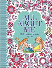 All About Me : My Thoughts, My Style, My Life : My Life - All About Me Diary & Journal Series - Bailey, Elen