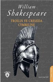 Troilus ve Cressida & Cymbeline - Shakespeare, William