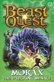 Beast Quest : Morax the Wrecking Menace  - Blade, Adam
