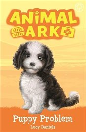 Animal Ark : Puppy Problem - Daniels, Lucy