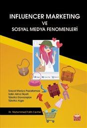 Influencer Marketing ve Sosyal Medya Fenomenleri - Cevher, Muhammed Fatih