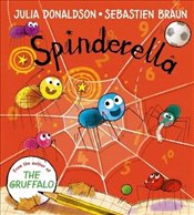 Spinderella : Board Book - Donaldson, Julia