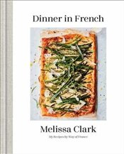 Dinner in French - Clark, Melissa