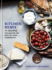 Kitchen Remix - Druckman, Charlotte
