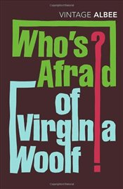 Whos Afraid of Virginia Woolf? - Albee, Edward