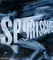 Sportscape : The Evolution of Sports Photography - WOMBELL, PAUL