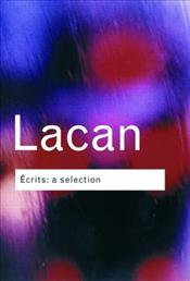 Ecrits 2e : A Selection - Lacan, Jacques