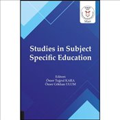 Studies in Subject Specific Education - Kara, Ömer Tuğrul