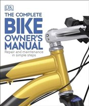 Complete Bike Owners Manual - Beaumont, Claire