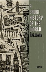 Short History of the World - Wells, H. G.