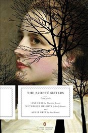 Bronte Sisters: Three Novels: Jane Eyre; Wuthering Heights; And Agnes Grey Penguin Classics Deluxe E - Bronte, Charlotte