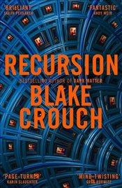 Recursion - Crouch, Blake