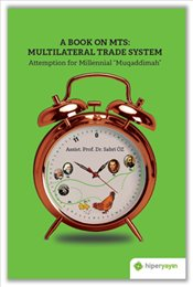 Book on MTS : Multilateral Trade System Attemption for Millenial Muqaddimah - Öz, Sabri