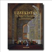 Uzbekistan : The Road to Samarkand -